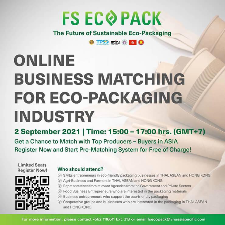 การจับคู่ธุรกิจ (ออนไลน์) The Future for Sustainable Eco-Packaging (Webinar)